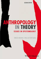 Anthropology in Theory: Issues in Epistemology (Paperback)