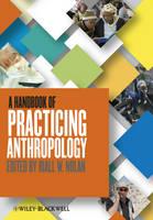 A Handbook of Practicing Anthropology (Paperback)