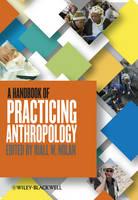 A Handbook of Practicing Anthropology (Hardback)