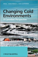 Changing Cold Environments: A Canadian Perspective (Hardback)