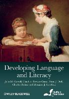 Developing Language and Literacy: Effective Intervention in the Early Years (Paperback)