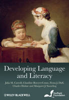 Developing Language and Literacy: Effective Intervention in the Early Years (Hardback)