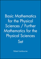 Basic Mathematics for the Physical Sciences / Further Mathematics for the Physical Sciences Set (Paperback)
