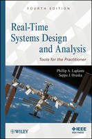 Real-Time Systems Design and Analysis: Tools for the Practitioner (Hardback)