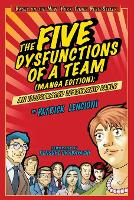 The Five Dysfunctions of a Team: An Illustrated Leadership Fable Manga Edition (Paperback)