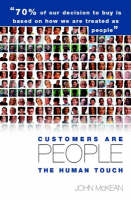 Customers Are People ... The Human Touch (Hardback)
