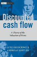 Discounted Cash Flow: A Theory of the Valuation of Firms - The Wiley Finance Series (Hardback)