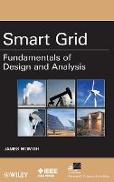 Smart Grid: Fundamentals of Design and Analysis (Hardback)