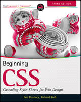 Beginning CSS: Cascading Style Sheets for Web Design (Paperback)