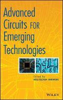 Advanced Circuits for Emerging Technologies (Hardback)