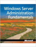 Exam 98-365 MTA Windows Server Administration Fundamentals (Paperback)