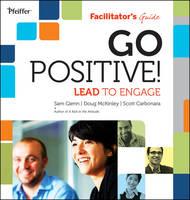 Go Positive! Lead to Engage Facilitator's Guide Set
