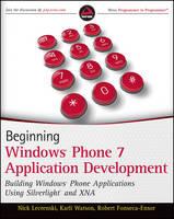 Beginning Windows Phone 7 Application Development: Building Windows Phone Applications Using Silverlight and Xna (Paperback)