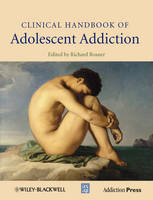 Clinical Handbook of Adolescent Addiction (Hardback)