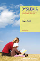 Dyslexia: A Complete Guide for Parents and Those Who Help Them (Hardback)