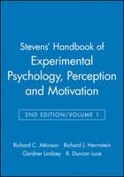 Stevens' Handbook of Experimental Psychology: Perception and Motivation (Hardback)