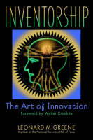 Inventorship: the Art of Innovation (Hardback)