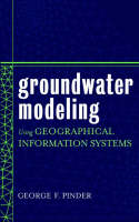 Groundwater Modeling Using Geographical Information Systems (Hardback)