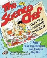 The Science Chef Travels Around the World: Fun Food Experiments and Recipes for Kids (Paperback)
