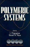 Polymeric Systems - Advances in Chemical Physics (Hardback)