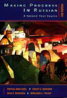 Making Progress in Russian, 2e: A Second Year Course (Paperback)