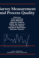 Survey Measurement and Process Quality - Wiley Series in Probability and Statistics (Hardback)