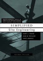 Simplified Site Engineering - Parker/Ambrose Series of Simplified Design Guides (Paperback)