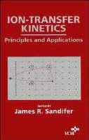 Ion-Transfer Kinetics (Hardback)