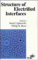 Structure of Electrified Interfaces - Frontiers of Electrochemistry S. v. 2 (Hardback)
