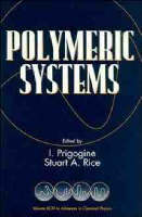 Advances in Chemical Physics: Polymeric Systems v.94 - Advances in Chemical Physics 94 (Paperback)
