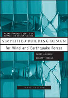 Simplified Building Design for Wind and Earthquake Forces - Parker/Ambrose Series of Simplified Design Guides (Paperback)