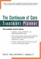 The Continuum of Care Treatment Planner - PracticePlanners (Paperback)