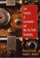Core Concepts of Government and Not-for-profit Accounting