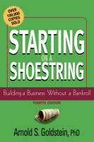 Starting on a Shoestring: Building a Business Without a Bankroll (Paperback)