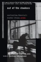 Out of the Shadows: Confronting America's Mental Illness Crisis (Paperback)