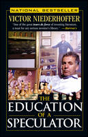 The Education of a Speculator (Paperback)