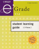 Egrade V1.5 Student Learning Guide (2-Term): with Registration Code (Paperback)