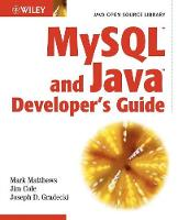 MySQL and Java Developer's Guide (Paperback)