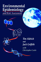 Environmental Epidemiology and Risk Assessment (Hardback)