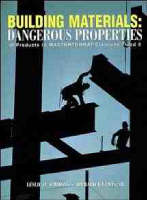 Building Materials: Dangerous Properties of Products in MASTERFORMAT Divisions 7 and 9 (Hardback)