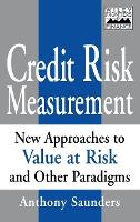 Credit Risk Measurement: New Approaches to Value-at-Risk and Other Paradigms - Frontiers in Finance Series (Hardback)