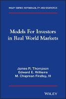 Models for Investors in Real World Markets - Wiley Series in Probability and Statistics (Hardback)