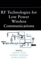 RF Technologies for Low Power Wireless Communications - Wiley - IEEE (Hardback)