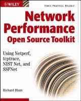 Network Performance Toolkit: Using Open Source Testing Tools (Paperback)