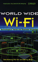 The World Wide Wi-Fi: Technological Trends and Business Strategies (Hardback)