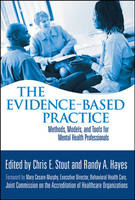 The Evidence-Based Practice: Methods, Models, and Tools for Mental Health Professionals (Hardback)
