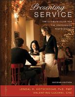 Presenting Service: The Ultimate Guide for the Foodservice Professional (Paperback)