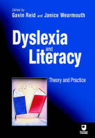 Dyslexia and Literacy: Theory and Practice (Paperback)