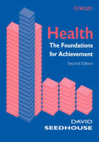 Health: The Foundations for Achievement (Paperback)