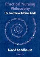 Practical Nursing Philosophy: The Universal Ethical Code (Paperback)